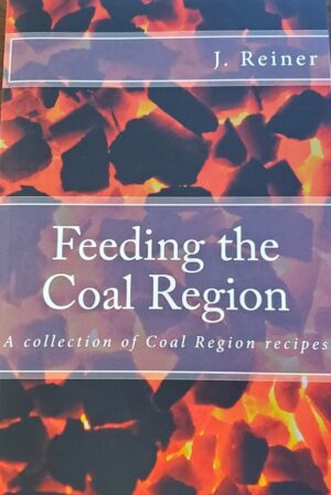 Cooking in the Coal Region